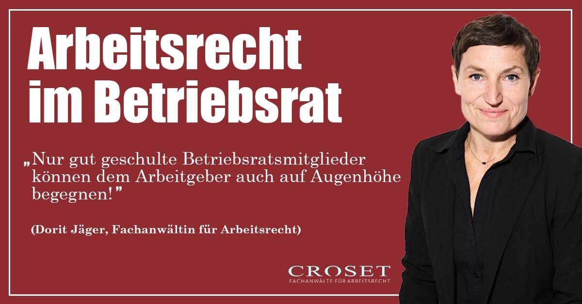 Betriebsrat und das Arbeitsrecht - Wir bringen Klarheit - Kanzlei Croset